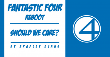 Fantastic Four Should We Care